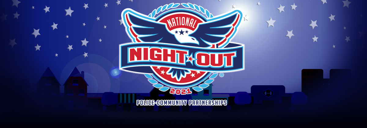 National Night Out August 3rd, 2021